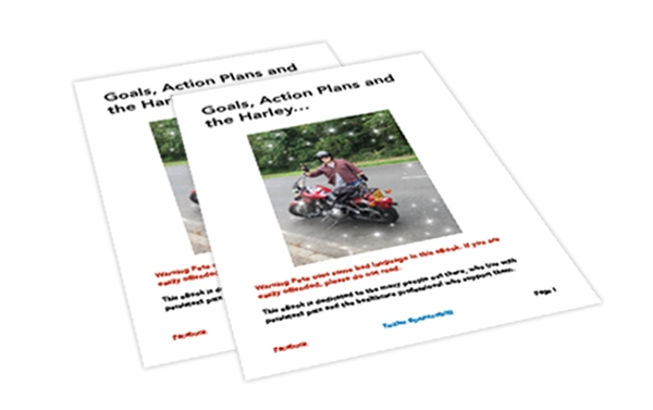 Goals, Action Plans & The Harley