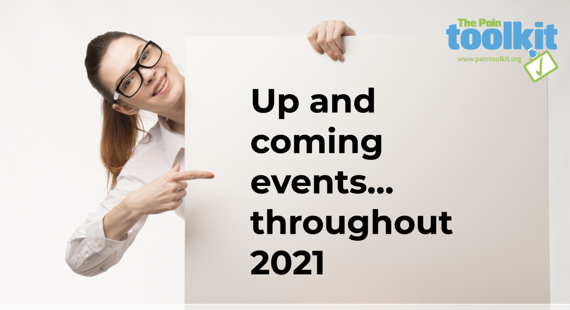 Up-and-coming Pain Toolkit events and projects during 2021