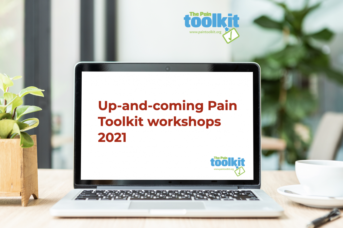 Up and coming Pain Toolkit Workshops and events in 2021